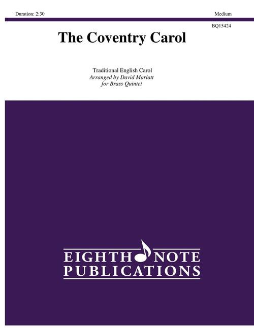 The Coventry Carol Brass Quintet (Trad./ arr. Marlatt)