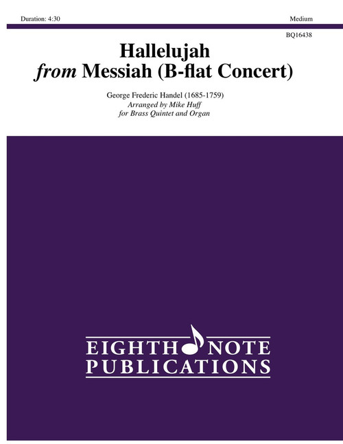 Hallelujah from Messiah (B-flat Concert) Brass Quintet and Organ (Handel/arr. Mike Huff)
