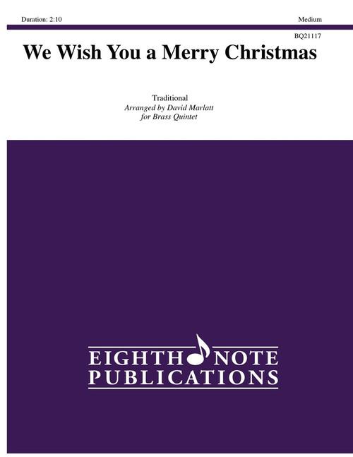 We Wish You A Merry Christmas Brass Quintet (Trad./ arr. Marlatt)