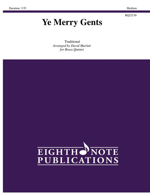 Ye Merry Gents Brass Quintet (Trad./arr. Marlatt)