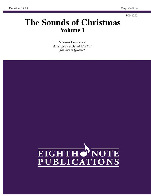 The Sounds of Christmas, Volume 1 for Brass Quartet (Various/ arr. Marlatt)