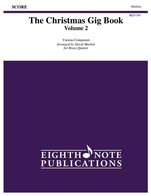 The Christmas Gig Book, Volume 2 for Brass Quintet (Various/arr. Marlatt)