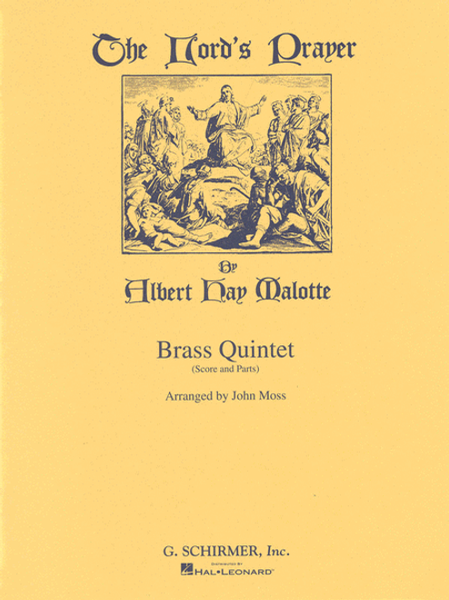 The Lord's Prayer for Brass Quintet (Malotte/arr. Moss)