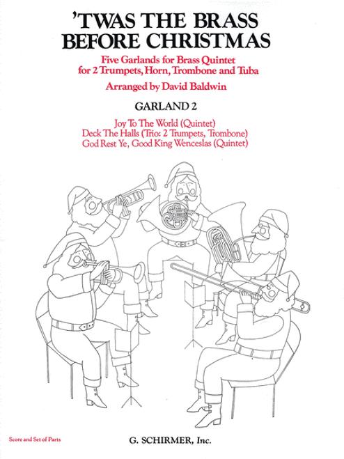 'Twas The Brass Before Christmas, Garland 2 for Brass Quintet (Various/arr. Baldwin)