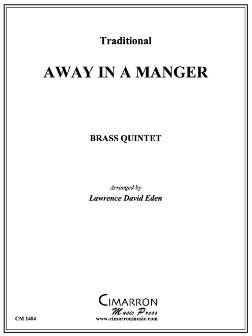 Away in A Manger Brass Quintet (Trad./ arr. Lawrence David Eden) PDF Download