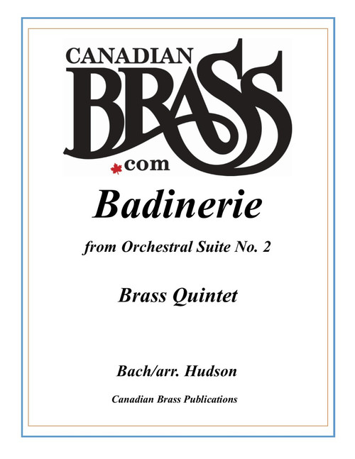 Badinerie from Orchestral Suite No. 2 in B minor Brass Quintet (Bach/arr. Hudson) PDF download