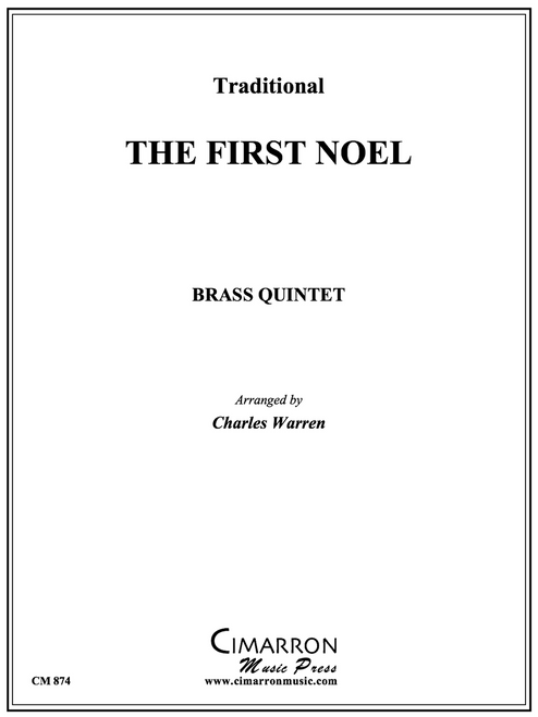 The First Noel Brass Quintet (Trad./arr. Warren)