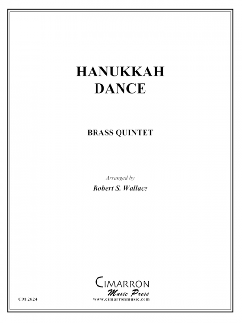 Hanukkah Dance Brass Quintet (Trad./ arr. Wallace