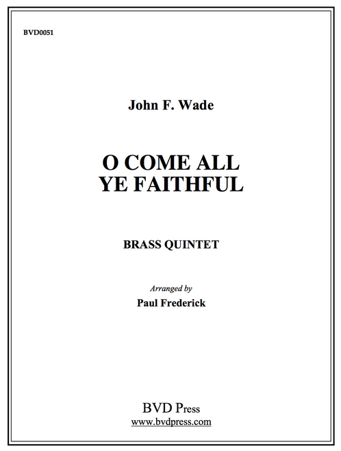 O Come, All Ye Faithful Brass Quintet (Wade/arr. Frederick)