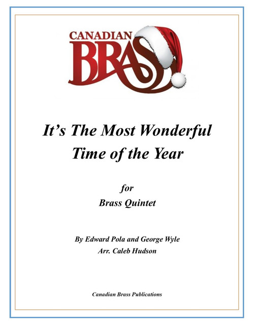 It's The Most Wonderful Time of the Year for Brass Quintet(Pola & Wyle/arr. Hudson)