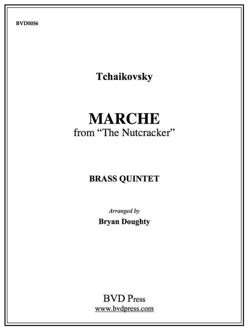 "Marche from ""the Nutcracker"" for Brass Quintet (Tchaikovsky/arr. Doughty)"