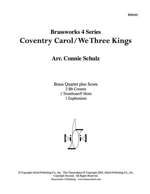 Coventry Carol/We Three Kings Brass Quartet (Trad./ arr.  Schultz)