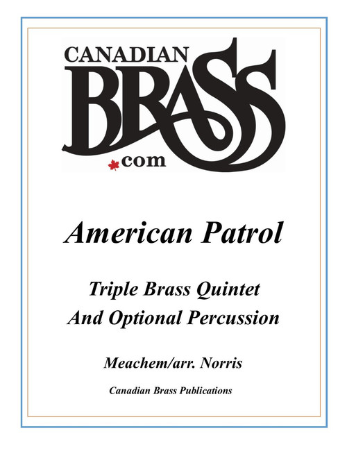 American Patrol for Triple Brass Quintet (Meachem/arr. Norris) PDF Download