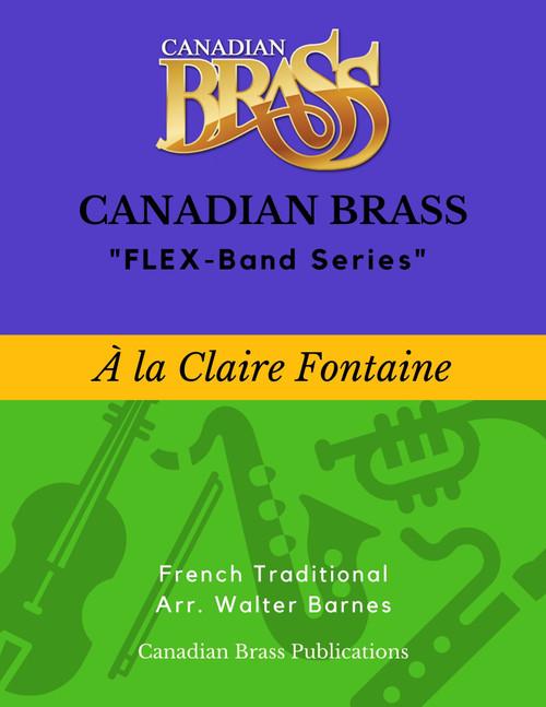 À la Claire Fontaine  (French Trad./ arr. Barnes) - Beginning Masterpiece for Flex-system PDF Download