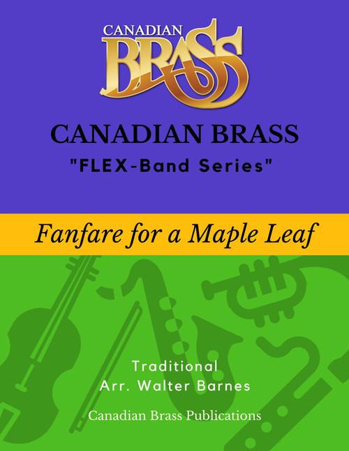 Fanfare for a Maple Leaf (Barnes) - Beginning Masterpiece for Flex-system PDF Download