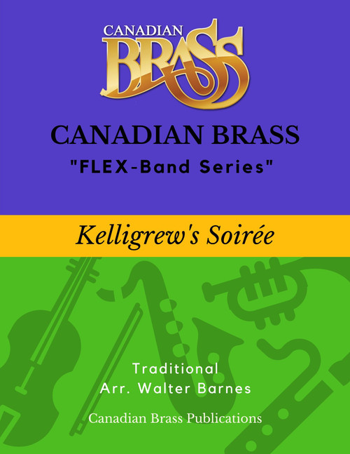 Kelligrew's Soiree (Trad./arr. Barnes) - Beginning Masterpiece Flex-system PDF Download