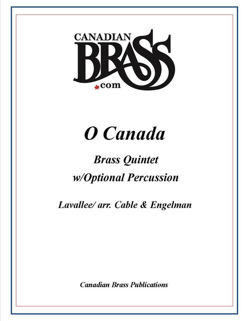 O Canada Brass Quintet with Optional Percussion (Lavalee/arr. Cable) PDF Download