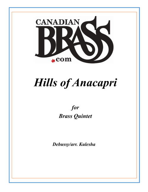THE HILLS OF ANACAPRI FROM PRELUDES, BOOK 1 BRASS QUINTET (DEBUSSY/ARR. KULESHA) BLACKBINDER FORMAT