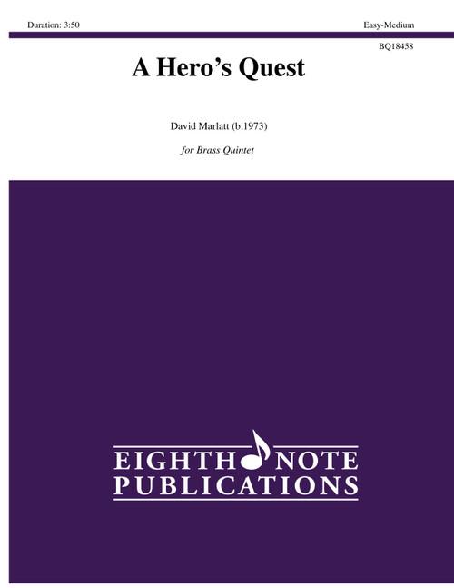 A Hero's Quest Brass Quintet (David Marlatt)