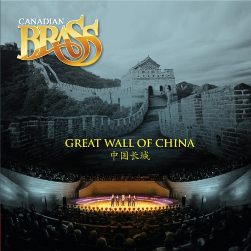 Canadian Brass: Great Wall of China ALAC CD Quality (Lossless) Digital Download