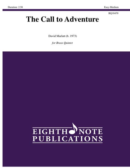 The Call to Adventure Brass Quintet (David Marlatt)