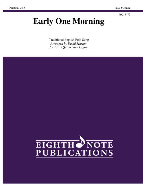 Early One Morning Brass Quintet & Organ (Trad./arr. Marlatt)