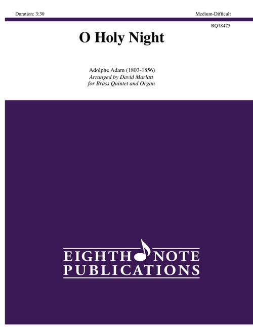 O Holy Night Brass Quintet and Organ (Adam/ arr. Marlatt)