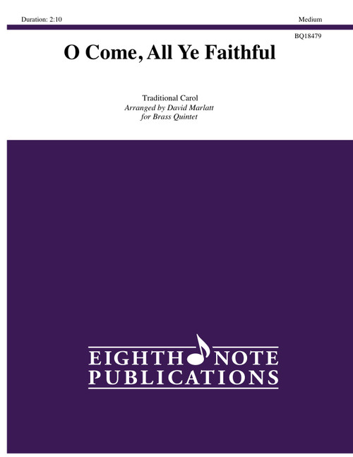 O Come, All Ye Faithful Brass Quintet (Trad./ arr. Marlatt)