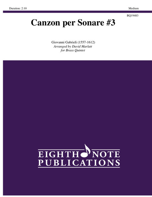 Canzon per Sonare #3 for Brass Quintet (Gabrieli/arr. Marlatt)