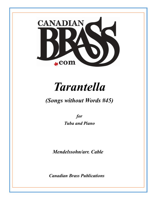 Tarantella (Songs Without Words #45) for Tuba and Piano (Mendelssohn/arr. Cable) PDF Download