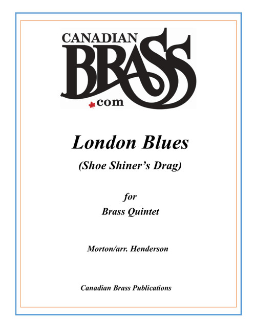 London Blues for Brass Quintet (Morton/arr. Henderson)