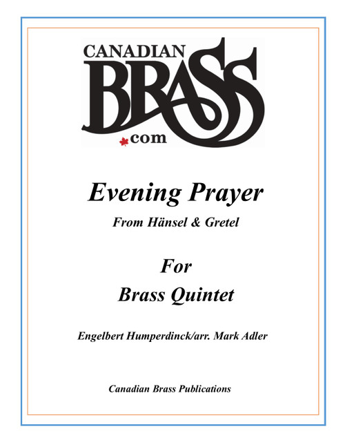EVENING PRAYER FROM HÄNSEL AND GRETEL BRASS QUINTET (HUMPERDINCK/ARR. ADLER) PDF DOWNLOAD
