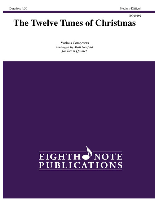 The Twelve Tunes of Christmas for Brass Quintet (Various/arr. Neufeld)