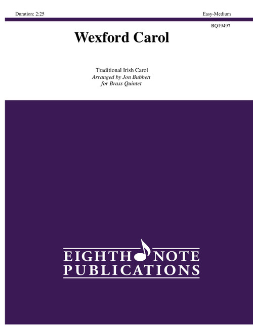 Wexford Carol for Brass Quintet (Trad./arr. Bubbett)