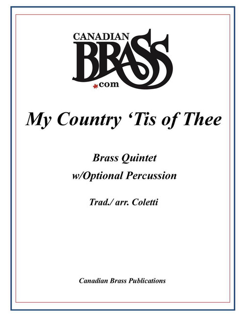 My Country Tis Of Thee (God Save the Queen) for Brass Quintet w/Optional Percussion (arr. Coletti) PDF Download