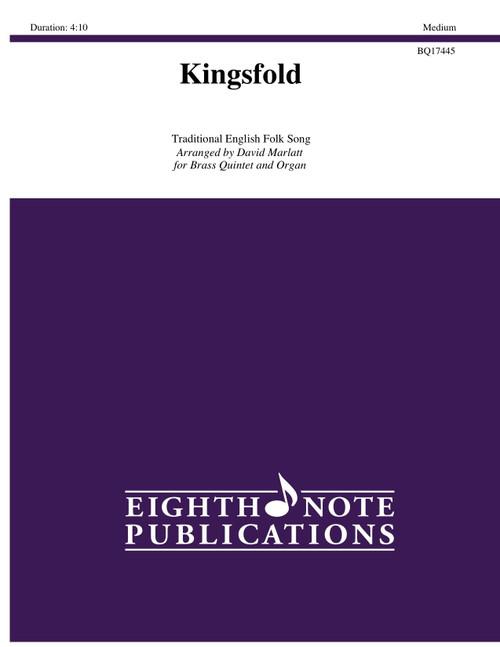 Kingsfold for Brass Quintet and Organ (Trad./arr. Marlatt)