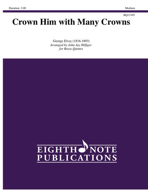 Crown Him with Many Crowns Brass Quintet (Elvey/arr. Hilfiger)