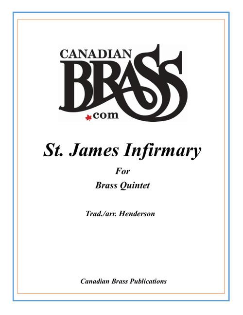 St. James Infirmary Brass Quintet (Trad./arr. Henderson)