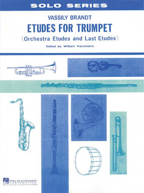 Etudes for Trumpet - Orchestra Etudes and Last Etudes (Brandt/arr. Vacchiano)