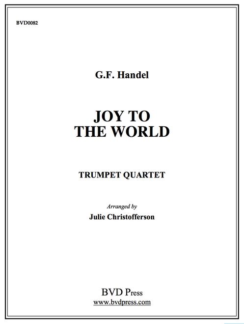 Joy to the World Trumpet Quartet (Handel/arr. Christofferson)