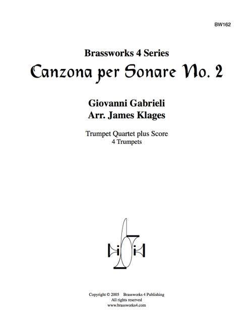 Canzona per Sonare No. 2 for Trumpet Quartet (Gabrieli/arr. Klages)