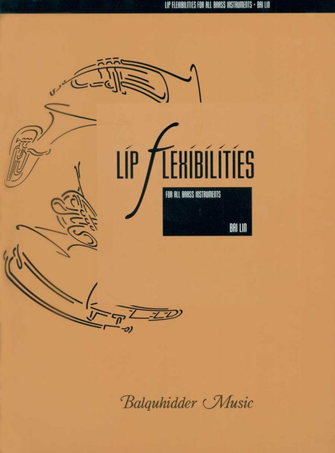 Lip Flexibilities (for all brass instruments) by Bai Lin