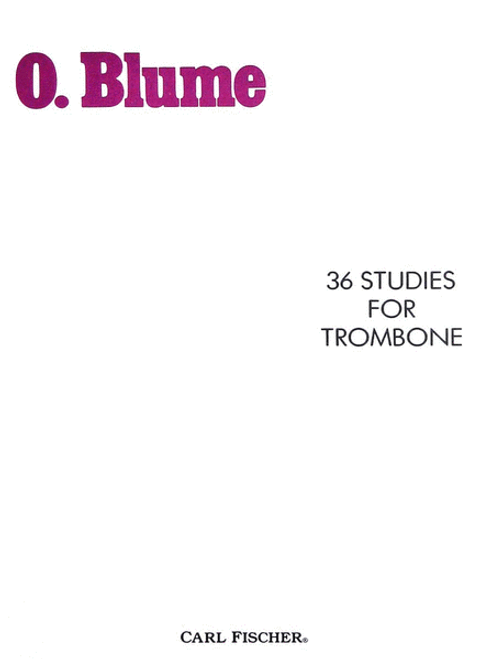 36 Studies for Trombone by O. Blume (edited by Reginald Fink)