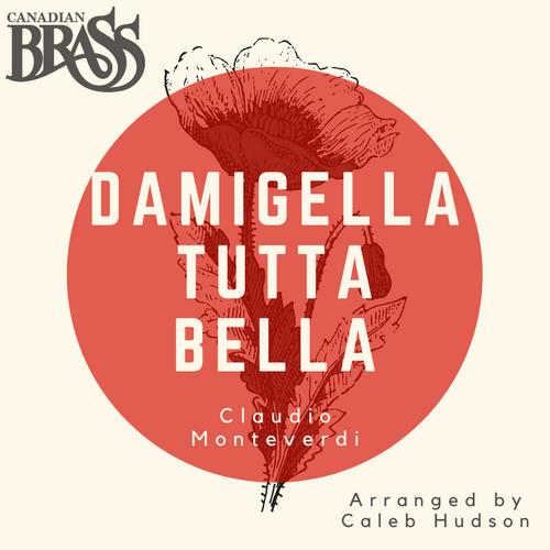 Canadian Brass: Damigella Tutta Bella (Monteverdi/arr. Hudson) Single Track Digital Download (mp3 Format)
