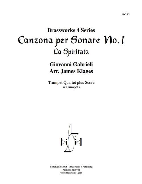 Canzona per Sonare No. 1 (La Spiritata) for Trumpet Quartet by Gabrieli/arr. Klages