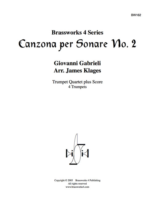 Canzona per Sonare No. 2 for Trumpet Quartet PDF Download by Gabrieli/Klages