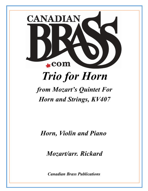 Trio for Horn from Mozart's Quintet for Horn and Strings K. 407 PDF Download (Mozart/arr. Rickard)