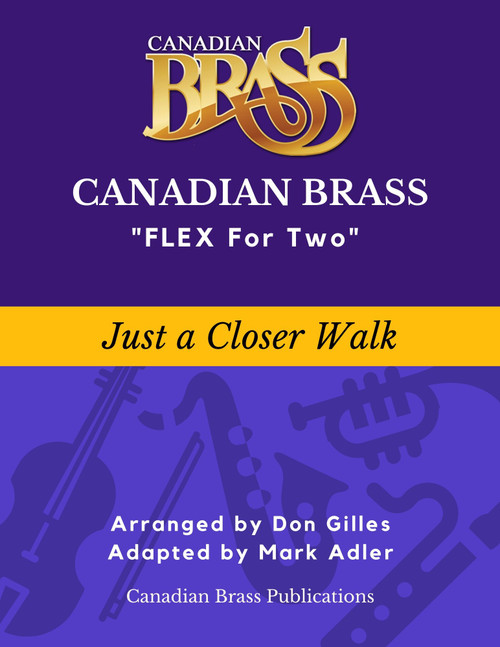 Flex for Two - Just a Closer Walk arranged by Don Gilles (adapted M. Adler) Educators Pak PDF Download