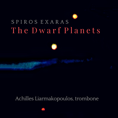 The Dwarf Planets performed by Achilles Liarmakopoulos - Trombone Digital Download WAV Format