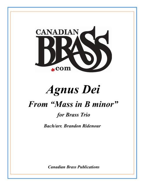 Agnus Dei from Mass in B minor for Brass Trio (Bach/arr. Ridenour) - Brass Underground Series PDF Download